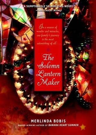 The Solemn Lantern Maker by Merlinda Bobis