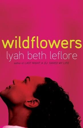 Wildflowers by Lyah Beth Leflore