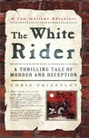 The White Rider by Chris Priestley