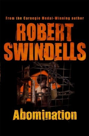 Abomination by Robert Swindells
