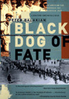 Black Dog of Fate: An American Son Uncovers His Armenian Past
