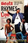 Beats Rhymes & Life: What We Love and Hate About Hip-Hop