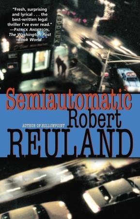 Semiautomatic: A Novel