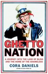 Ghettonation: A Journey Into the Land of Bling and the Home of the Shameless