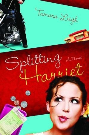 Splitting Harriet by Tamara Leigh