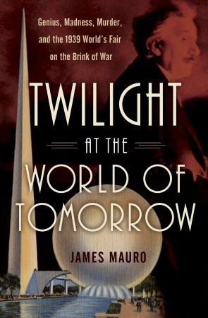 Twilight at the World of Tomorrow  by James Mauro