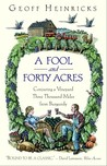 A Fool And Forty Acres: Conjuring A Vineyard Three Thousand Miles From Burgundy