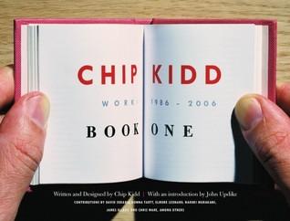 Chip Kidd: Book One: Work: 1986-2006