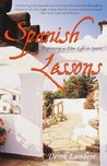 Spanish Lessons: Beginning a New Life in Spain