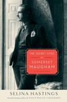 The Secret Lives of Somerset Maugham by Selina Shirley Hastings