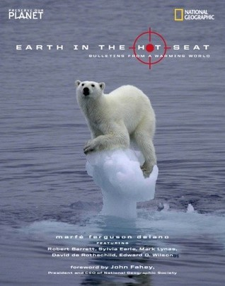 Earth in the Hot Seat: Bulletins from a Warming World