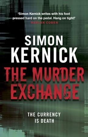The Murder Exchange by Simon Kernick