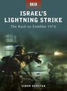Israel's Lightning Strike: The raid on Entebbe 1976