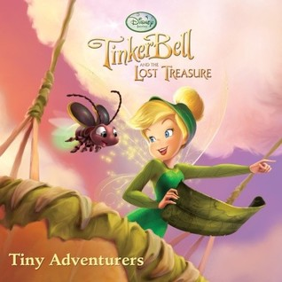 TinkerBell And The Lost Treasure By Walt Disney Company