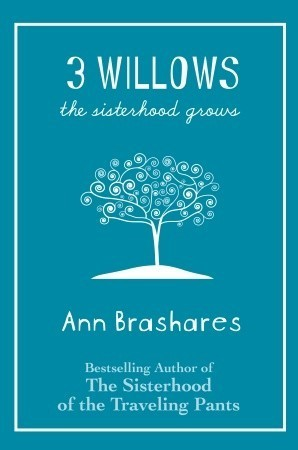 3 Willows: The Sisterhood Grows (Sisterhood, #4.5)