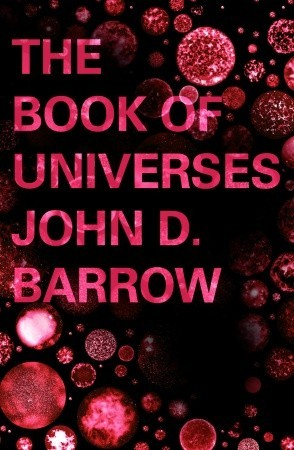 The book of universes exploring the limits of the cosmos by john d 10444674 fandeluxe Image collections
