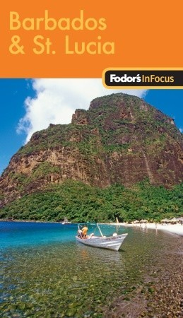 fodors in focus barbados st lucia 2nd edition full color travel guide