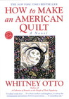 How to Make an American Quilt by Whitney Otto