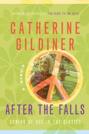 After the Falls by Catherine Gildiner