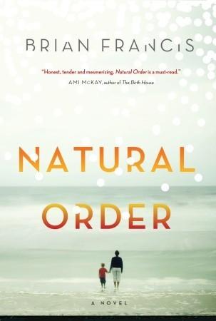 Natural Order by Brian  Francis
