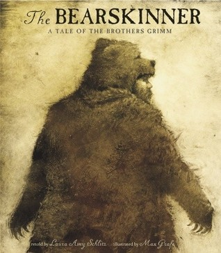The Bearskinner by Laura Amy Schlitz