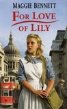 For Love Of Lily