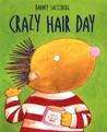 Crazy Hair Day (Junior Library Guild Selection)