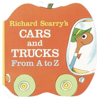 Richard Scarry's Cars and Trucks from A to Z by Richard Scarry