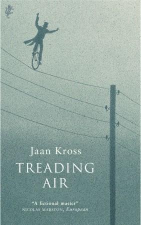 Treading Air by Jaan Kross