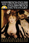 Random House French-English English-French Dictionary: Revised Edition