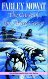 The Curse of the Viking Grave by Farley Mowat