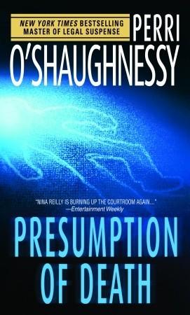 Presumption of Death (Nina Reilly, #9)