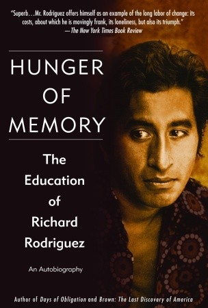 Hunger of Memory by Richard Rodríguez
