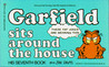 Garfield Sits around the House (Garfield, #7)