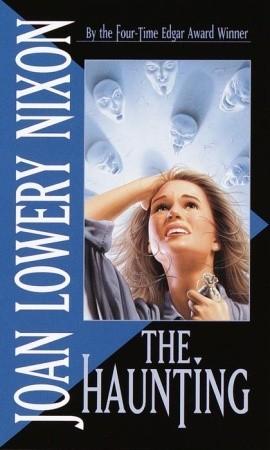 The Haunting by Joan Lowery Nixon