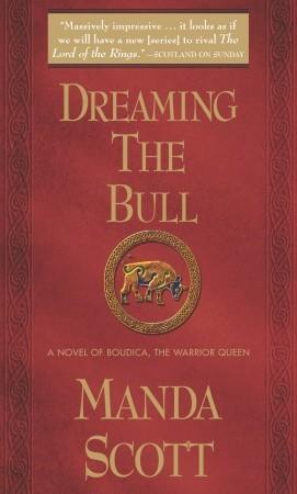 Dreaming the Bull (Boudica, #2)