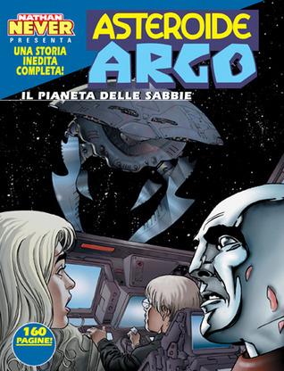 Asteroide Argo n. 1: Il pianeta delle sabbie