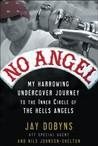 No Angel: My Harr...