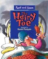 The Hairy Toe (Read and Share)