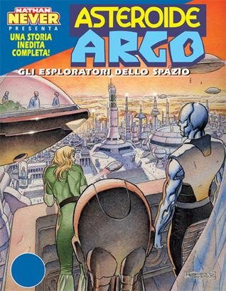 Asteroide Argo n. 2: Gli esploratori dello spazio