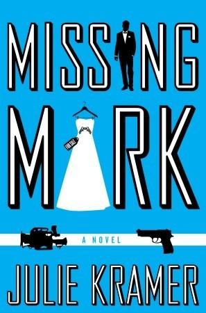 Missing Mark by Julie Kramer
