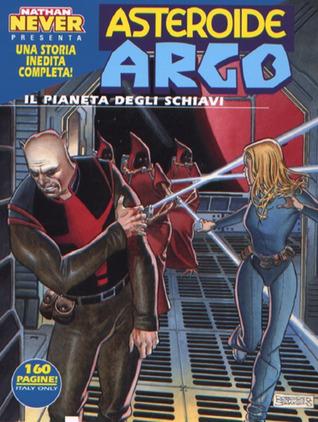 Asteroide Argo n. 3: Il pianeta degli schiavi
