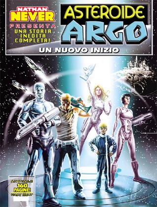 Asteroide Argo n. 4: Un nuovo inizio