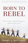 Born to Rebel: Bi...