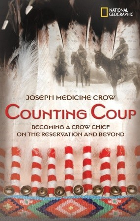 Ebook Counting Coup: Becoming a Crow Chief on the Reservation and Beyond by Joseph Medicine Crow TXT!
