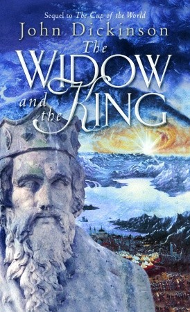 The Widow and the King by John G.H. Dickinson