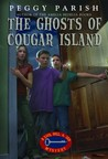 The Ghosts of Cougar Island  (Liza, Bill & Jed Mysteries #6)