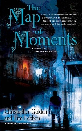 The Map of Moments (Hidden Cities, #2)