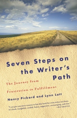 Seven Steps on the Writer's Path by Nancy Pickard