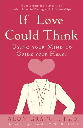if-love-could-think-using-your-mind-to-guide-your-heart